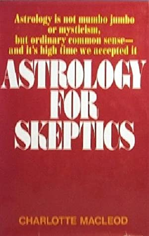 Astrology For Skeptics