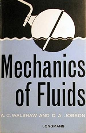 Mechanics Of Fluids: Walshaw A. C;