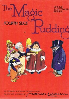 The Magic Pudding: Fourth Slice: Lindsay Norman