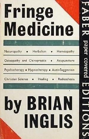 Fringe Medicine: Inglis Brian