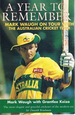 A Year To Remember: Mark Waugh On: Waugh Mark; Keiza