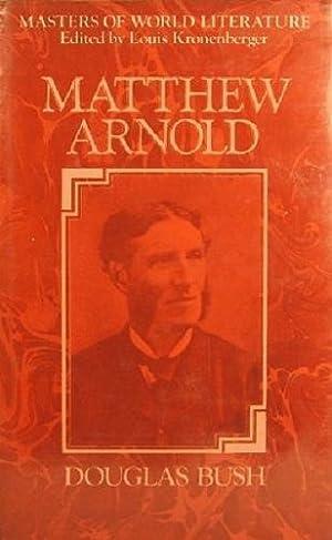 Matthew Arnold: A Survey Of His Poetry: Bush Douglas