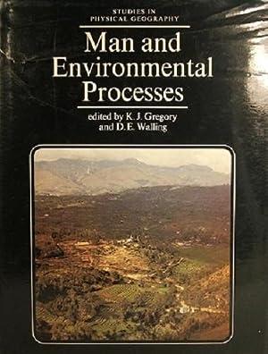 Man And Environmental Processes: Gregory K J;