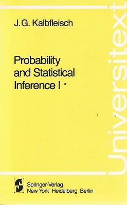 Probability And Statistical Inference 1: Kalbfleisch J. G