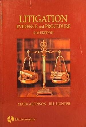Litigation Evidence And Procedure: Aronson Mark; Hunter
