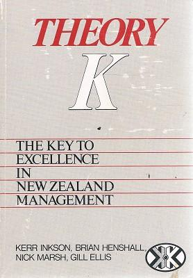 Theory K: The Key To Excellence In: Inkson Kerr; Henshall