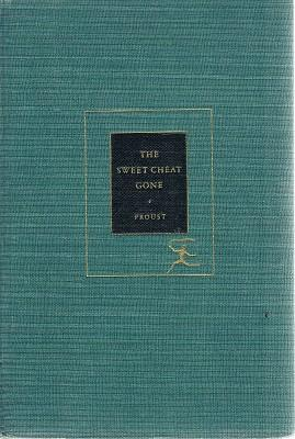 The Sweet Cheat Gone: Proust Marcel