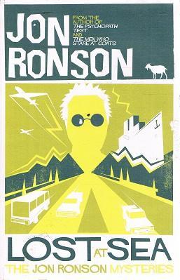 Lost At Sea: The Jon Ronson Mysteries: Ronson Jon