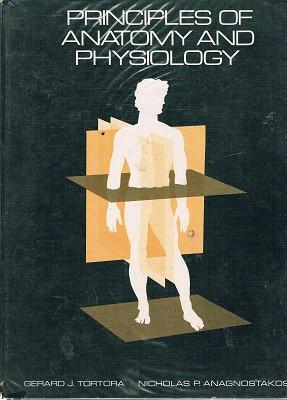 Principles Of Anatomy And Physiology: Tortora Gerard J;