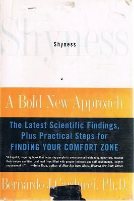 Shyness: A Bold New Approach: Carducci Bernardo