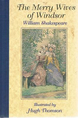 The Merry Wives Of Windsor: Shakespeare William; Thomson