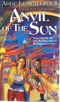 Anvil Of The Sun: Book One Of: Groell Anne Lesley