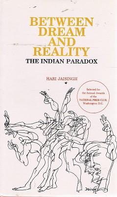 Between Dream And Reality: The Indian Paradox.