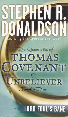 Lord Foul's Bane: The Chronicles Of Thomas: Donaldson Stephen