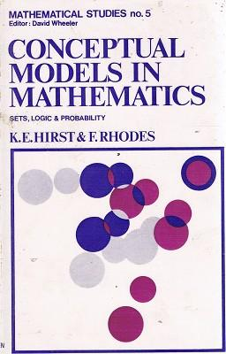 Conceptual Models In Mathematics: Hirst K.E