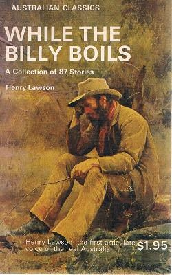 While The Billy Boils: 87 Stories From: Lawson Henry