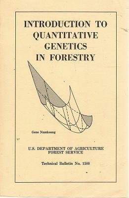 Introduction To Quantitative Genetics In Forestry: Technical: Namkoong Gene