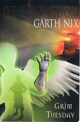 The Keys Of The Kingdom: Grim Tuesday: Nix Garth