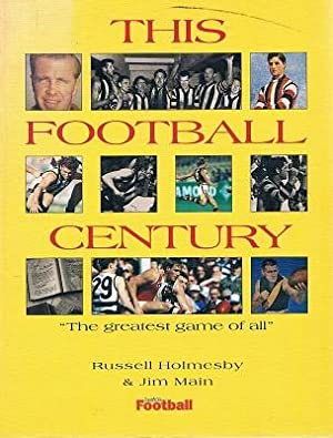 This Football Century: Holmesby Russell; Main