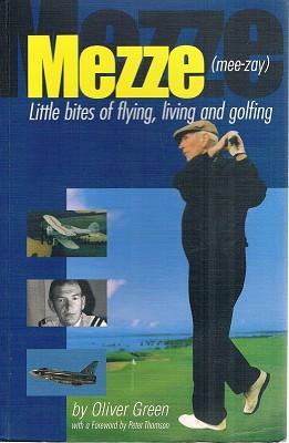Mezze: Little Bites Of Flying, Living And: Green Oliver