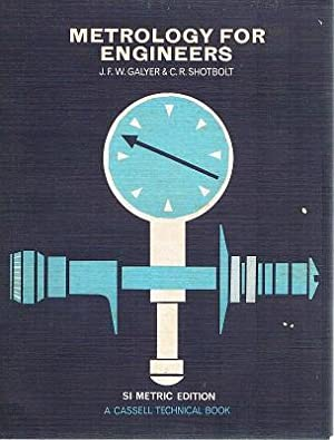 Metrology For Engineers: Galyer J. F.