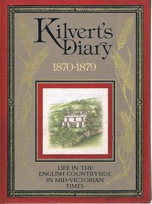 Kilvert's Diary 1870-1879: Life In The English: Kilvert