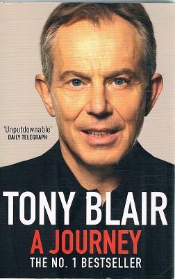 A Journey: Tony Blair: Blair Tony