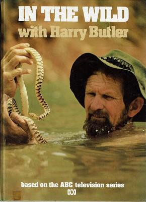 In The Wild With Harry Butler: Butler Harry
