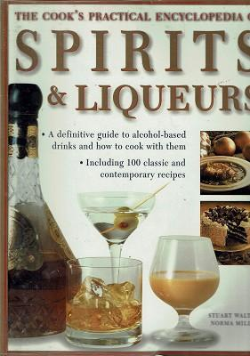 The Cook's Practical Encyclopedia Of Spirits And Liqueurs