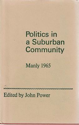 Politics In A Suburban Community: Manly 1965