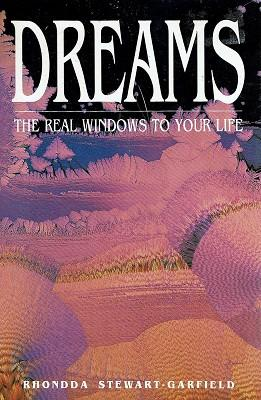 Dreams: The Real Windows to Your Life