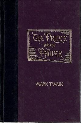 The Prince And The Pauper: Twain Mark