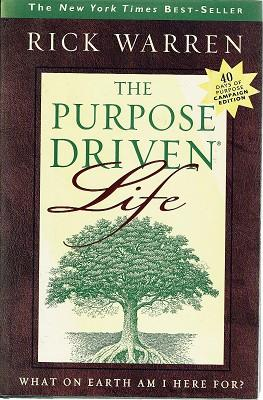 The Purpose Driven: What On Earth Am I Here For