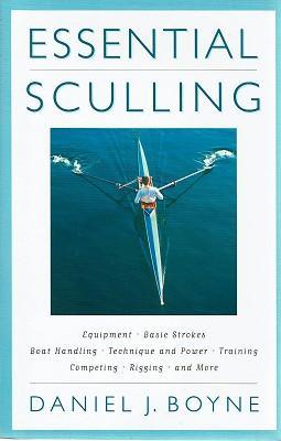 Essential Sculling: Boyne Daniel J