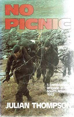 No Picnic: 3 Commando Brigade In The South Atlantic. 1982