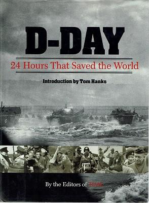 D Day: 24 Hours That Saved The World