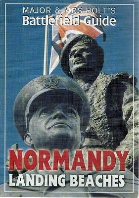 Major And Mrs Holt's Battlefield Guide: Normandy Landing Beaches