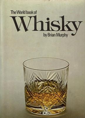 The World Book Of Whisky
