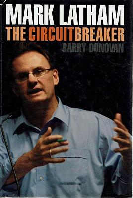 Mark Latham: The Circuit Breaker