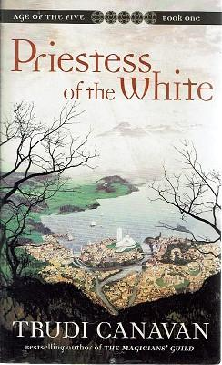 Priestess Of The White: Age Of The Five. Book One