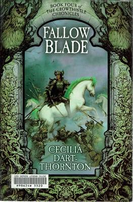 Fallow Blade: Book Four Of The Crowthistle Chronicles
