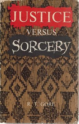 Justice Versus Sorcery: Gore R.T
