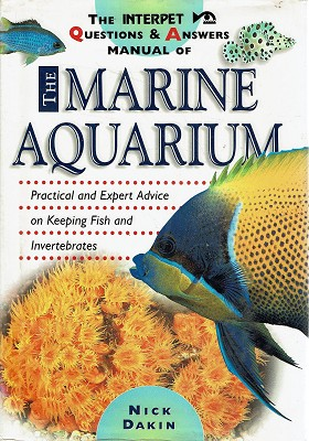 The Interpet Questions And Answers Manual Of Marine Aquarime