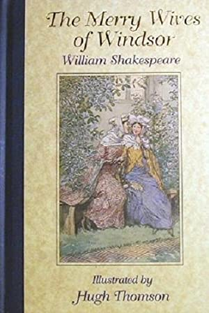 The Merry Wives Of Windsor: Shakespeare William;Thomson Hugh,