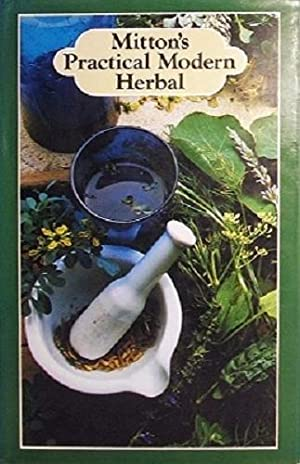 Mitton's Practical Modern Herbal: Mitton F And