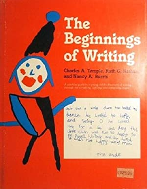 The Beginnings Of Writing: Temple Charles A; Nathan Ruth G; Burris Nancy A