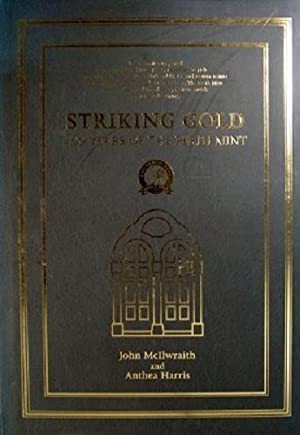 Striking Gold: 100 Years Of The Perth: McIlwraith John; Harris