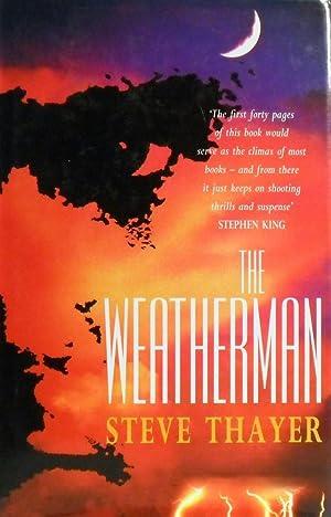 The Weatherman: Thayer Steve