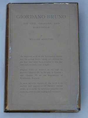 Giordano Bruno. His life, thought and martyrdom.