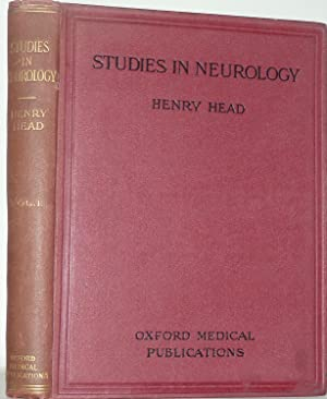 Studies in Neurology. Vol. I: Head, Henry.